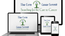 The Cure to Cancer Summit – Free Event