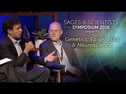 Genetics, Epigenetics & Neuroscience Sages & Scientists Symposium 2016
