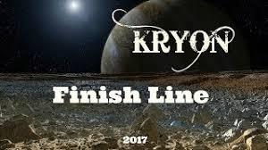 KRYON - Welcome To The Finish Line 2017