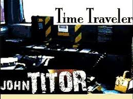 The Real John Titor 'Time traveller' from year 2036