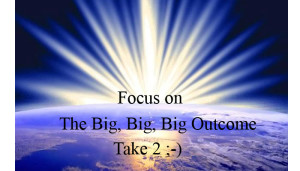 Focus-the -big-outcome