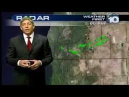Sometimes the TV weatherman tells the truth