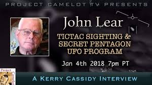 JOHN LEAR  INTERVIEW RE TICTAC SIGHTING & SECRET PENTAGON PROGRAM