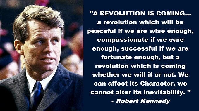 Robert-Kennedy-a-revolution-is-coming.jpg