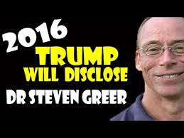 Dr Steven Greer Trump will Disclose 2016