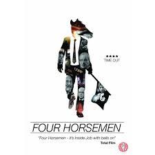 Four Horsemen - Feature Documentary -