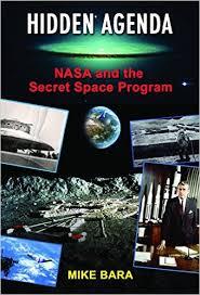 Mike Bara Hidden Agenda, NASA and the Secret Space Program