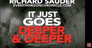 IT JUST GOES DEEPER AND DEEPER -- Richard Sauder