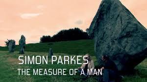 SIMON PARKES - THE MEASURE OF A MAN
