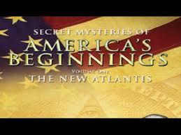 The New Atlantis - Secret Mysteries of America's beginnings