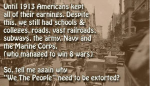 02-americans-kept-100-percent-of-earning-until-1913-1