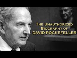 The Unauthorized Biography of David Rockefeller