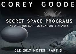 Antarctica, Atlantis, Inner Earth, Secret Space Program Corey Goode 2017