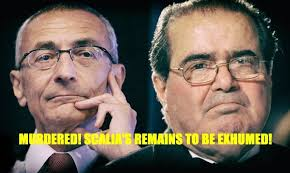 Murdered! Scalia's Remains To Be Exhumed!