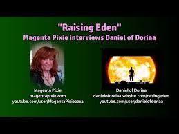 Raising Eden - Magenta Pixie interviews Daniel of Doriaa