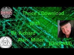 Dr Richard Alan Miller~DocRAM~Thrice's Download #42