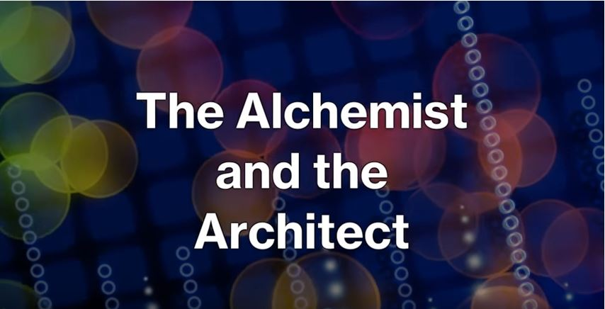 The Alchemist and the Architect