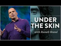 Under the Skin with Russell Brand Yanis Varoufakis Interview Global Revolution