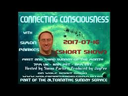 2017-07-16 Connecting Consciousness Simon Q&A