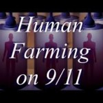 Human Farming on 911