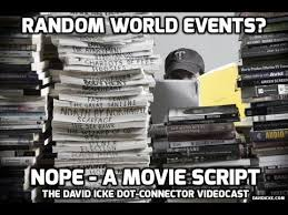 Random World Events Nope - A Movie Script The David Icke Dot-Connector Videocast