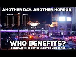 Another Day, Another Horror Who benefits - The David Icke Dot-Connector Videocast