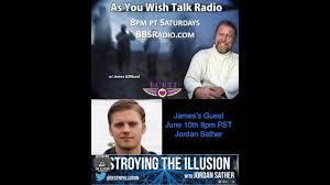 James Gilliland As You Wish Talk Radio with Jordon Sather