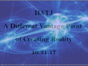 hatj- a different vantage point of creating reality
