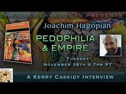 INTERVIEW WITH JOACHIM HAGOPIAN RE PEDOPHILIA & EMPIRE