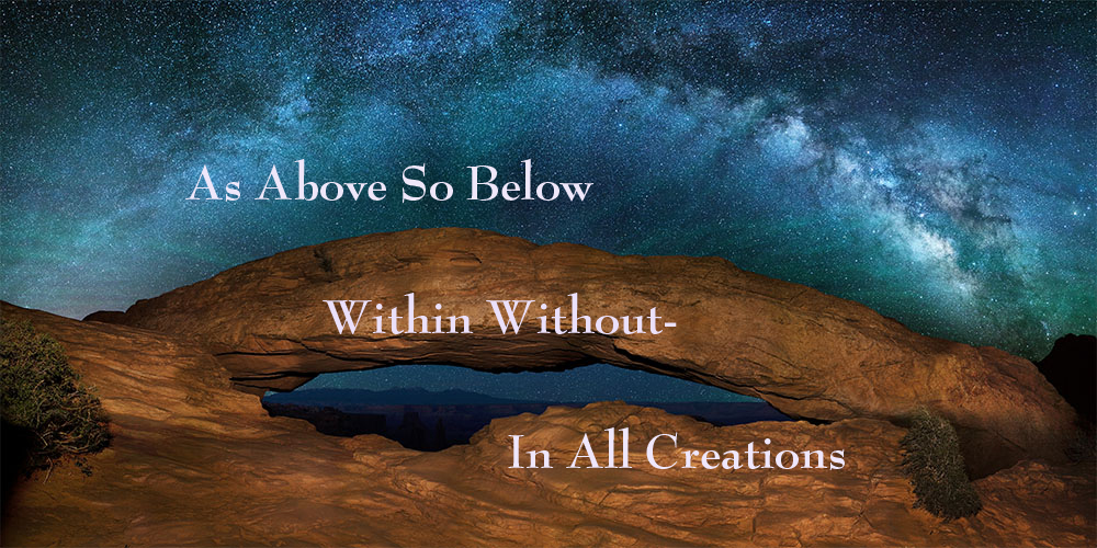 As above,so below. As within, so without. As the soul, so ... |As Above So Below As Within So Without